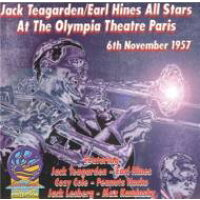 Jack Teagarden / Earl Hines / At The Olympia Theatre Paris France Nov.6 1957 輸入盤