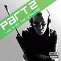 Part 2 / Live From The Breadline 輸入盤