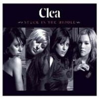 Clea / Stuck In The Middle 輸入盤