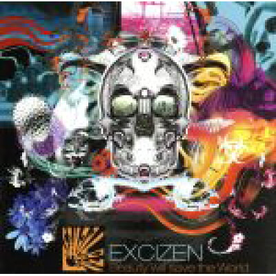 Excizen / Beauty Will Save The World 輸入盤