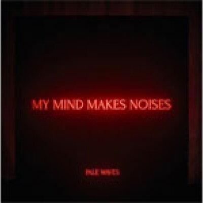 PALE WAVES / My Mind Makes Noises 輸入盤