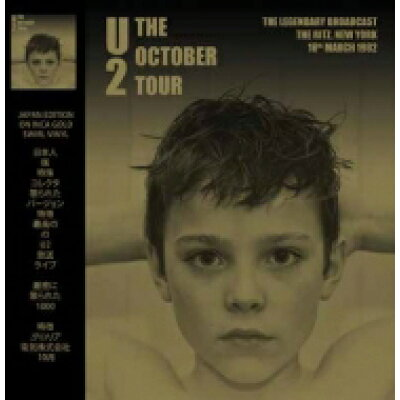 U2 ユーツー / October Tour - The Ritz New York 18th March 1982 - Gold Vinyl