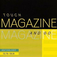 Magazine Rock マガジン / Touch And Go: Anthology 02.78-06.81 輸入盤