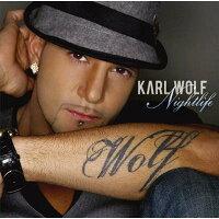 Karl Wolf カールウルフ / Nightlife 輸入盤