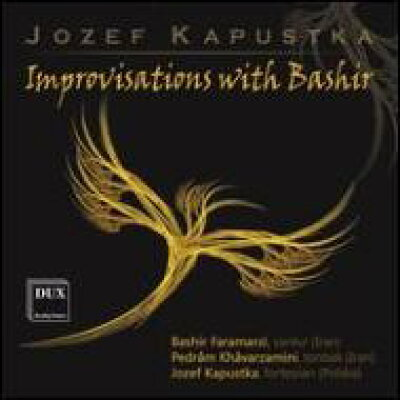 Kapustka , Jozef / Improvisations With Bashir: Kapustka P Etc 輸入盤