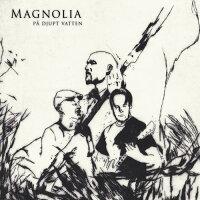 Magnolia Rock / Pa Djupt Vatten 輸入盤