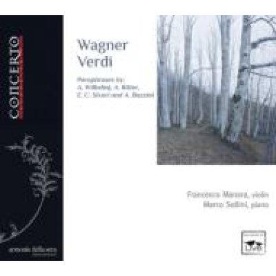 Wagner Verdi-transcriptions: Manara Vn Sollini P 輸入盤