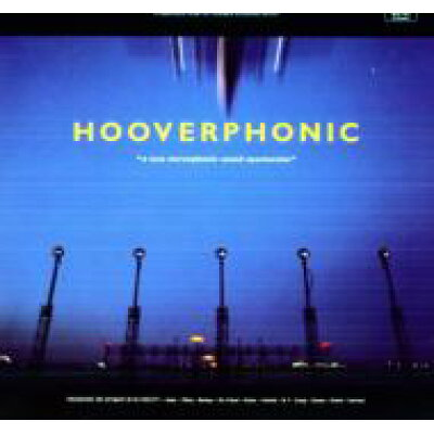 Hooverphonic フーバーフォニック / New Stereophonic Sound Spectacular 180gr