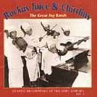 Ruckus Juice & Chitlin / Great Jug Bands Vol.2 輸入盤
