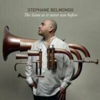 Stephane Belmondo / Same As It Never Was Before 輸入盤
