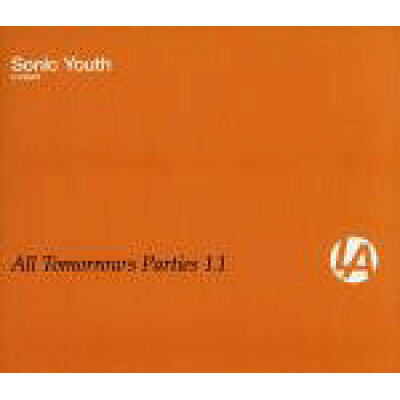 All Tomorrow's Parties 1.1: Presented Sonic / Various Artists