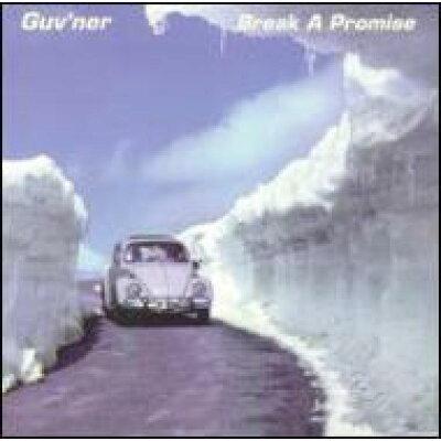 Guvner / Break A Promise 輸入盤