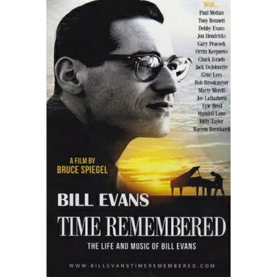 Bill Evans Piano ビルエバンス / Time Remembered: Life And Music Of Bill Evans