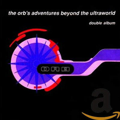 Orb オーブ / Adventures Beyond The Ultraworld 輸入盤