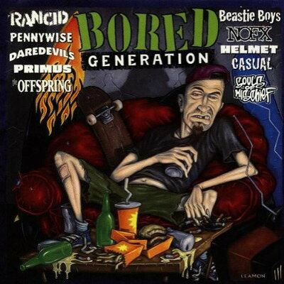 VARIOUS ARTISTS / BORED GENERATION(輸入版)