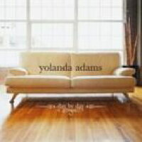 YOLANDA ADAMS ヨランダ・アダムス DAY BY DAY CD