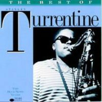 The Best Of Stanley Turrentine 輸入盤