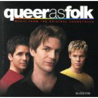 queer as folk - TV Original Soundtrack / Original Television Soundtrack