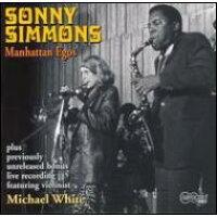 Sonny Simmons / Manhattan Egos 輸入盤