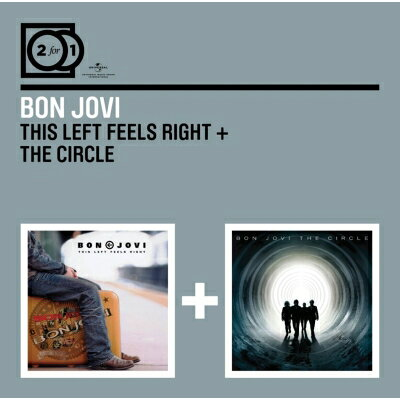 BON JOVI ボン・ジョヴィ 2 FOR 1: THIS LEFT FEELS RIGHT THE CIRCLE CD