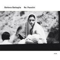Stefano Battaglia / Re: Pasolini 輸入盤