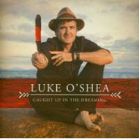 Luke O'shea / Caught Up In The Dreaming 輸入盤