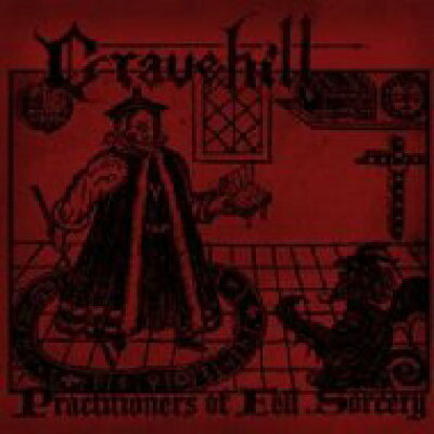 Gravehill / Practitioners Of Fell Sorcery