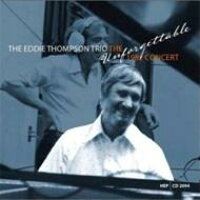 Eddie Thompson Trio / Unforgettable 1982 Concert 輸入盤