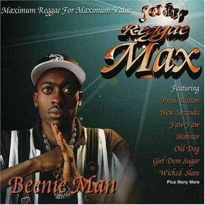 Reggae Max / Beenie Man