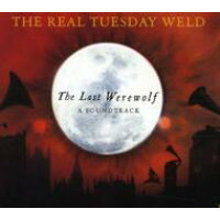 Real Tuesday Weld / Last Werewolf 輸入盤