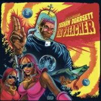 Kool Keith クールキース / Tashan Dorrsett: The Preacher 輸入盤