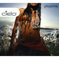 Cielo Rock / Playtime 輸入盤