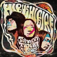 Hibushibire / Turn On Tune In Freak Out