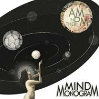 Mind Monogram / Am In The Pm 輸入盤