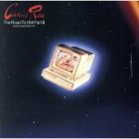 Chris Rea クリスレア / Road To Hell 2 輸入盤
