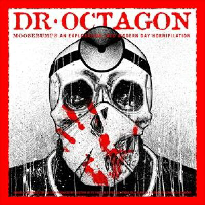 DR. OCTAGON ドクター・オクタゴン MOOSEBUMPS: AN EXPLORATION INTO MODERN DAY HORRIPILATION LTD CD