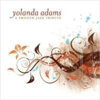 Yolanda Adams ヨランダアダムス / Smooth Jazz Tribute 輸入盤