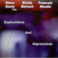 Steve Davis / Richie Beirach / Francois Moutin / Explorations And Impressions 輸入盤