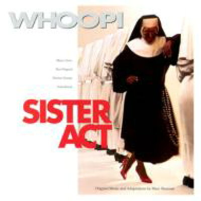 天使にラブソングを. . . / Sister Act 輸入盤