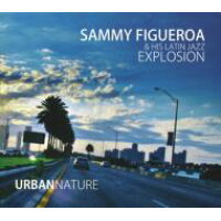 Sammy Figueroa / Urban Nature 輸入盤
