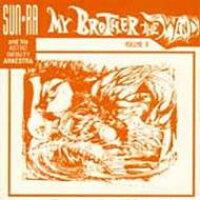 Sun Ra サンラ / My Brother The Wind Vol.2 輸入盤