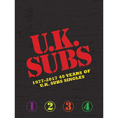 Uk Subs / 1977-2017: 40 Years Of Uk Subs Singles 輸入盤