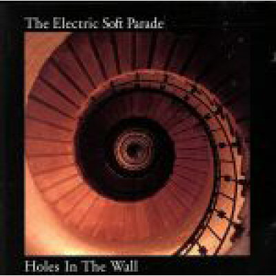 Electric Soft Parade / Holes In The Wall 輸入盤