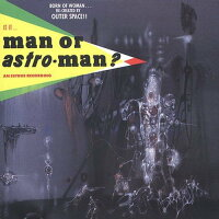 Man Or Astroman / Is It... 輸入盤