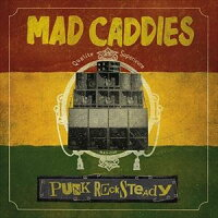 Mad Caddies / Punk Rocksteady 輸入盤