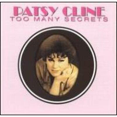 Too Many Secrets / Patsy Cline