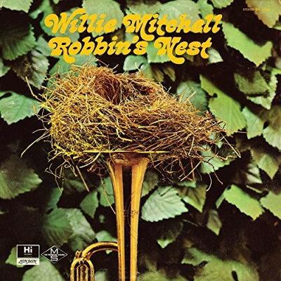 Willie Mitchell ウィリーミッチェル / Robbin's Nest