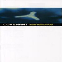Covenant / United State Of Mind 輸入盤