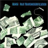 Quasi / R & B Transmogrification 輸入盤