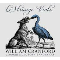 Cranford , William ?-1645 / Consort Music: Le Strange Viols 輸入盤